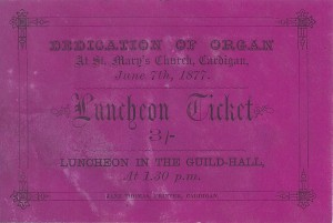 Ticket - luncheon - Dedication of organ at St. Mary's Church 07/06/1877 (Glen Johnson Collection)